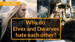 Why do Elves and Dwarves Dislike Each Other? - LOTR Lore