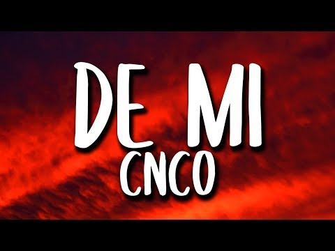 CNCO - De Mi (Letra)