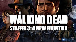 Let's Play The Walking Dead: A New Frontier (Staffel 3)