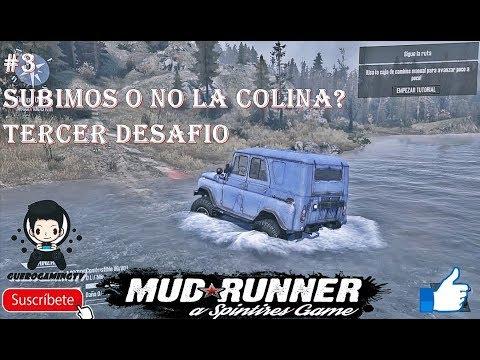 MudRunner Spintires - #3 Subiremos la colina o no? TERCER DESAFIO.