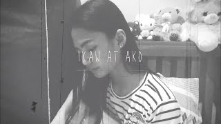 IKAW AT AKO - TJ MONTERDE (COVER BY DESIREE JASMINE)