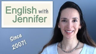 Welcome to English with Jennifer! 👩🏫 Let's build fluency.