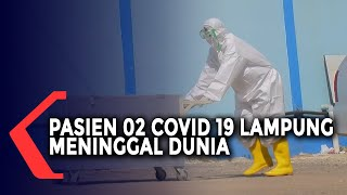 Pasien 02 Covid-19 Lampung Meninggal Dunia