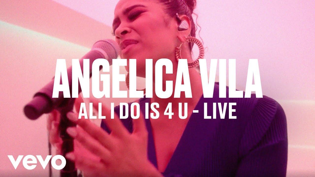 Angelica Vila — «All I Do Is 4 U» (Live) | Vevo DSCVR