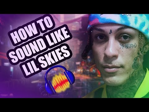 How To Sound Like Lil Skies! Audacity Tutorial!