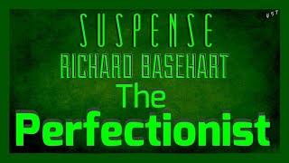 """Perfectionist"" Overlooks one possibility! • RICHARD BASEHART • SUSPENSE Best Episodes"