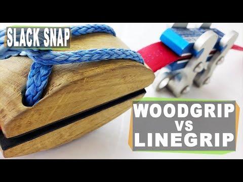 SlackSnap: Woodgrip Vs Linegrip - What's The Best Grip For Your Highline And Slackline Rig