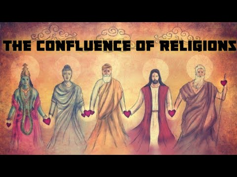 The Confluence Of Religions