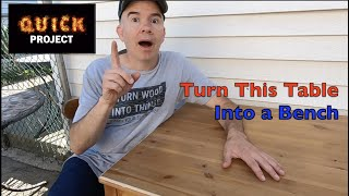 Quick Project: Don't Need a Table? Turn it into a Bench!