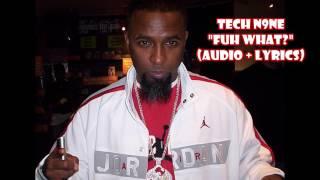 Tech N9ne - Fuh What (audio + lyrics)