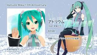 [KARENT Special] 初音ミク 11th Anniversary / Hatsune Miku 11th Anniversary