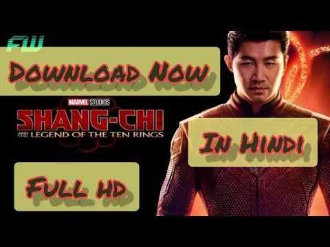 Download Download Marvel's Shang Chi - the legend of ten Rings in hindi  || 720p and 1080p HD in just 2 mins.