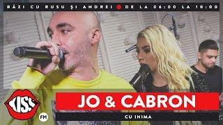 JO &amp Cabron - Cu Inima (Live KissFM)