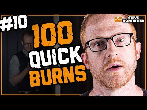 Top 100 Quick Burns Compilation #10 - Steve Hofstetter