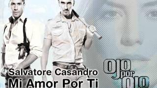 Ojo por Ojo - Cancion de Entrada | Salvatore Casandro - Mi Amor por Ti [Telemundo HQ]