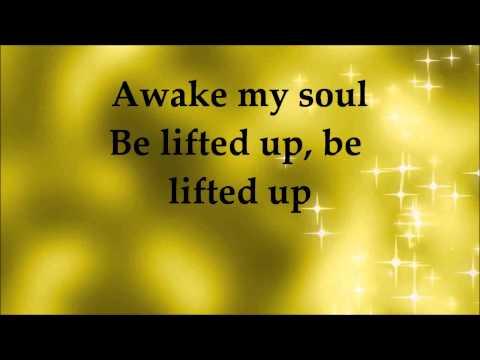 Martin Smith - Awake My Soul - Lyrics