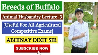 Breeds of Buffalo : Indian & Exotic Breeds of Buffalo |Animal Husbandry Lecture -3|Agriculture & GK