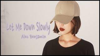 알렉벤자민 Alec Benjamin - Let Me Down Slowly 여자커버 | [CVS]