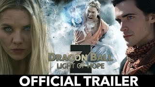 OFFICIAL TRAILER - DRAGON BALL Z: LIGHT OF HOPE  (Fan Film)