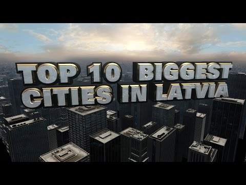 10 Biggest Cities in Latvia 2014