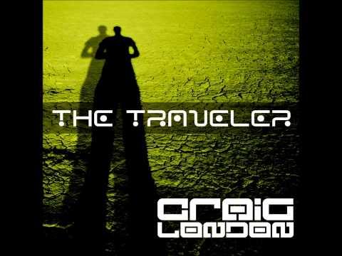 Craig London   The Traveler Original Mix