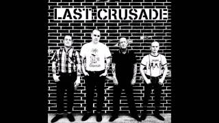 LAST CRUSADE - Morally Bankrupt