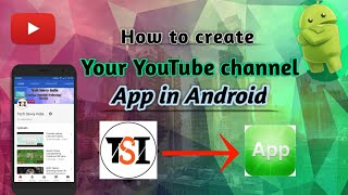 Create your YouTube channel app in Android by Tech Savvy India