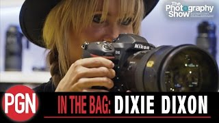 IN THE BAG: Dixie Dixon speaks to Lok about her camera kit