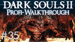 Dark Souls 2 Profi Walkthrough #35 | Alter Eisenkönig