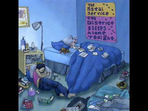 The Postal Service - The District Sleeps Alone Tonight (DJ Downfall Persistent Beat Mix) mp3