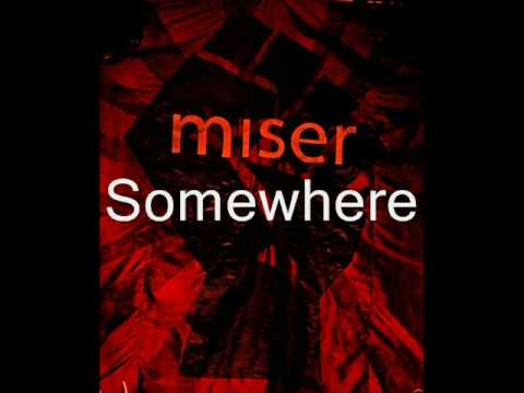 Miser - Zen (w/lyrics)