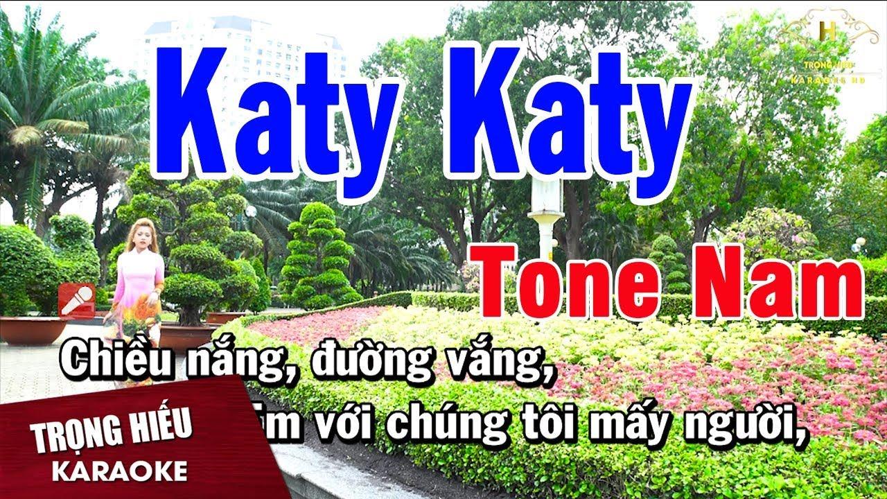 Karaoke Katy Katy Tone Nam Nhạc Sống | Trọng Hiếu