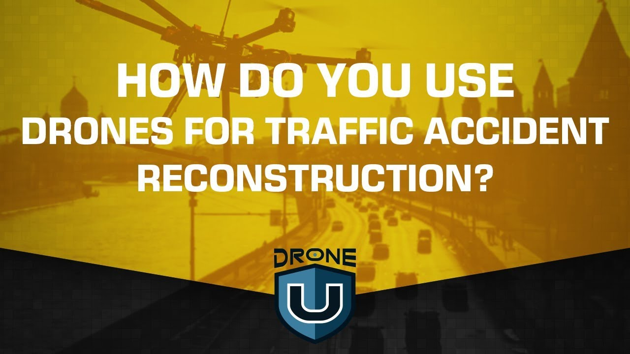 How Do You Use Drones for Traffic Accident Reconstruction? - YouTube