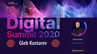 Digital Summit 2020 Day 1.1  Broadcast of the speech by Gleb Kostarev Binance in Russia & CIS