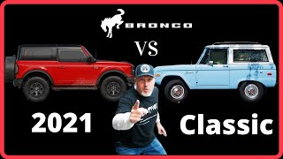 2021 Bronco VS Classic Bronco...Which Should You Buy?