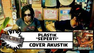 PLASTIK - SEPERTI | COVER BY ALALUZ | AKUSTIK COVER