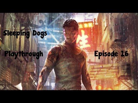 Sun on yee vs 18k - Sleeping Dogs (Episode 16)