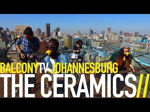 THE CERAMICS - WHERE I WANNA BE (BalconyTV)