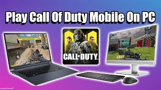 Play Call Of Duty Mobile On PC! Laptop Desktop Mac KeyBoard Or Controller!