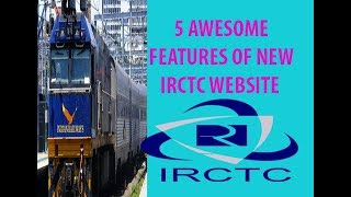 5 Awesome New IRCTC Website Features That Will Make Train Travel Easier
