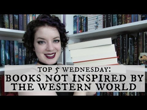 Books Not Inspired by the Western World | Top 5 Wednesday