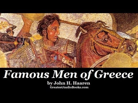 FAMOUS MEN OF GREECE by John H. Haaren & A. B. Poland  - FULL AudioBook | Greatest Audio Books