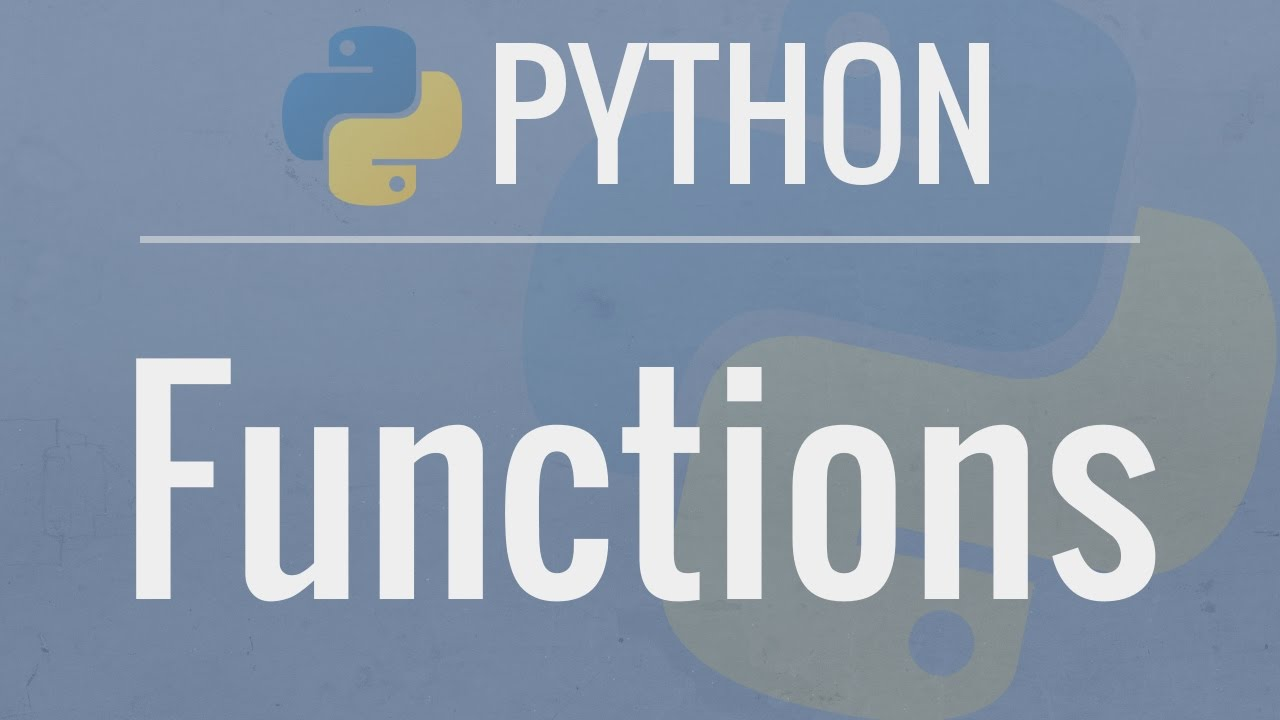 Python Tutorial for Beginners : Functions