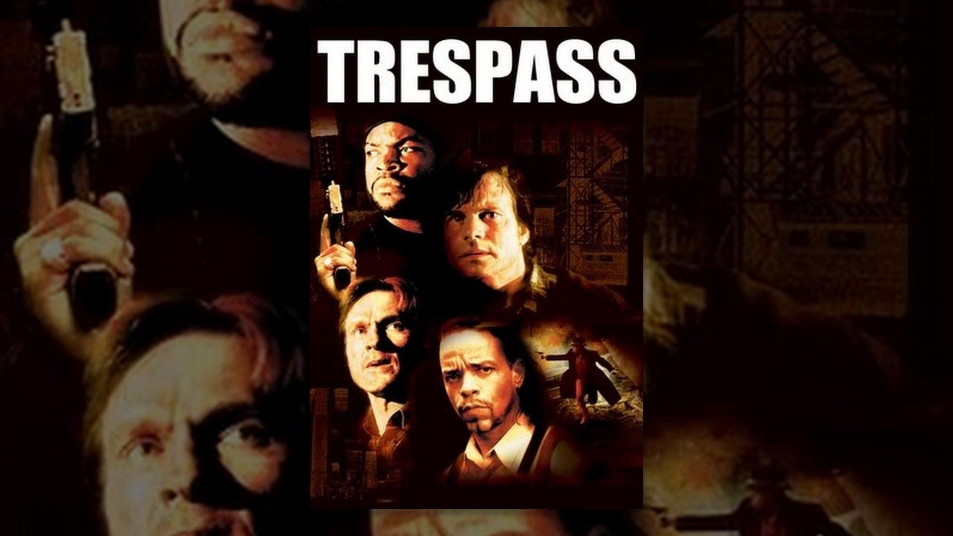 Trespass Film