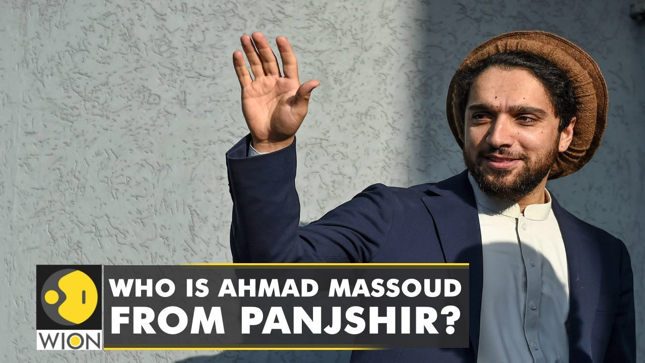 Who is Ahmad Massoud, the face of resistance in Panjshir Valley Latest  World News   English News