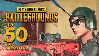 TOP 50 EPIC MOMENTS IN PUBG RELOADED EDITION