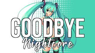 (NIGHTCORE) Goodbye (feat. Nicki Minaj & Willy William) - Jason Derulo, David Guetta