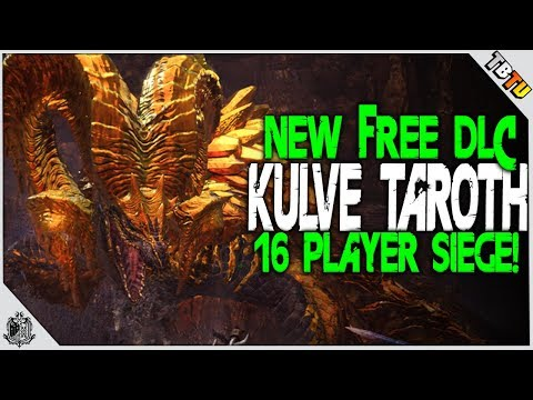 NEW DLC! KULVE TAROTH 16 PLAYER SIEGE LIMITED EVENT! New Weapons + Armor! Monster Hunter World DLC