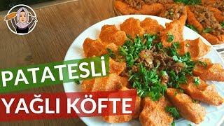 Patatesli Yağlı Köfte Tarifi | Antakya'nın Yöresel Lezzeti | Hatice Mazı ile Yemek Tarifleri