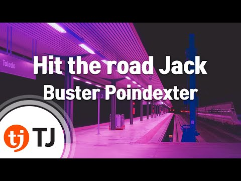 [TJ노래방] Hit the road Jack - Buster Poindexter ( - ) / TJ Karaoke
